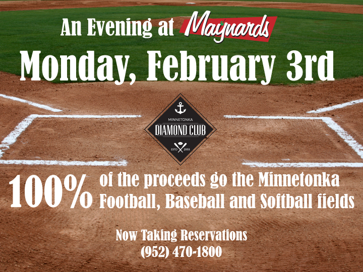 Monday, Febuary 3rd, Come and Support The Minnetonka Diamond Club!