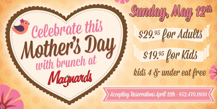 Free Talk In Maynard Monday May 4th >> Maynards Mother S Day Brunch Maynards Restaurant Excelsior Mn
